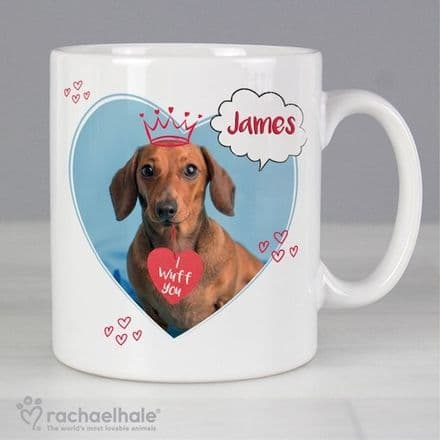 Personalised Rachael Hale Mug - I Wuff You