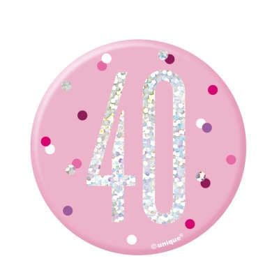 Pink Glitz '40 ' Birthday Badge