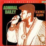 Admiral Bailey - Science Again LP 1989 Jammys NEW Reissue