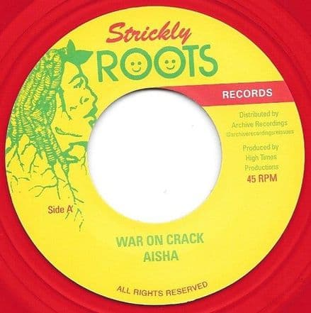 """Aisha - War On Crack 7"""" Archive Recordings / Strictly Roots Records"""