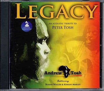 Andrew Tosh - Legacy: An Acoustic Tribute To Peter Tosh CD Ft Bunny Wailer Kymani Marley