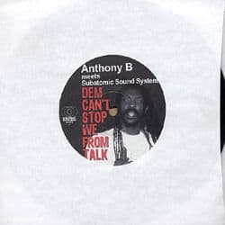 """Anthony B - Dem Can't Stop We From Talk 7"""" Subatomic Sound System NYC To Africa"""