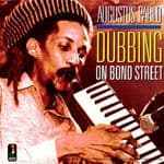 Augustus Pablo - Dubbing On Bond Street  LP Kingston Sounds Jamaican Recor