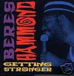 BERES HAMMOND - GETTING STRONGER LP REGGAE ROOTS SOUL