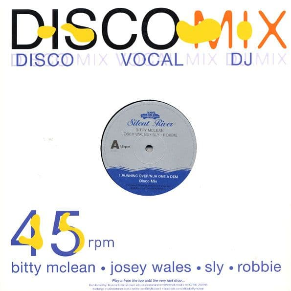 Bitty McLean Josey Wales & Sly & Robbie - Running Over / Nuh One A Dem 12