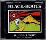 Black Roots - All Day All Night - Deluxe Edition  CD Bristol Archive Records