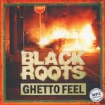 Black Roots - Ghetto Feel LP Soulbeats Records