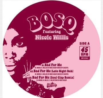 """Bosq feat Nicole Willis - Bad For Me 12"""" Ubiquity"""