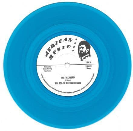 """Brother Joe - Hail The Children / Go To Zion 7"""" Archive / African Music"""
