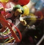 Bullitnuts - A Different Ball Game CD Pork Recordings