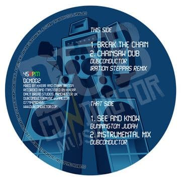"Bunnington Judah - See And Know / Instrumental Mix / Break The Chain / Chainsaw Dub 10"" Dub Conductor"