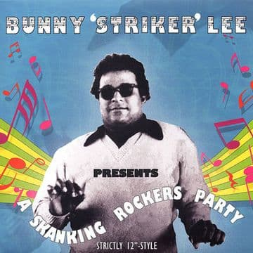 """Bunny Lee Presents A Skanking Rockers Party Strictly 12"""" LP Dr. Buster Dynamite"""