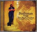 Bushman Sings The Bush Doctor Tribute To Peter Tosh CD