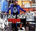 Busy Signal - Reggae Music Again CD Essential NEW album VP