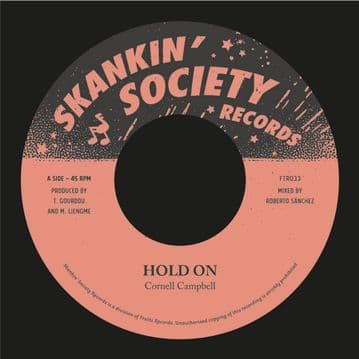 """Cornell Campbell - Hold On 7"""" Skankin' Society (Fruits Records)"""