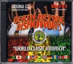 Death Before Dishonor 5: World Clash Jamaica 2 CD Clash