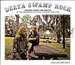 Delta Swamp Rock Sounds From The South At The Cross 2CD