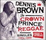 Dennis Brown - The Crown Prince Of Reggae 2 CD + 1 DVD
