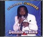 Dennis Walks - Gwanee Gwanee CD Angella Records