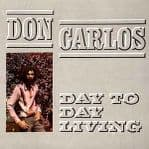 Don Carlos - Day To Day Living LP Greensleeves