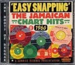 Easy Snapping - The Jamaican Chart Hits 1960 CD SUNRISE