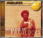 Fred Locks - Never Give Up CD Fatis Burrell Productions