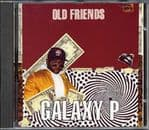 Galaxy P - Old Friends CD Dancehall Jammys