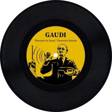 """Gaudi – Theremin In Hand / Theremin Memoir 7"""" Dubmission Records"""