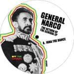 "General Narco - Inna The Dance / Ironside 12"" the Return Of The General EP OFF THE CHAIN"