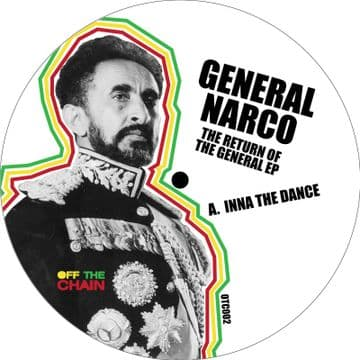 """General Narco - Inna The Dance / Ironside 12"""" the Return Of The General EP OFF THE CHAIN"""