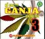 High Grade Ganja Anthems 3 CD With Papers LTD EDITION