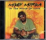 Mikey Murka - In The Name Of Love CD Reality Shock 2007 New Sealed