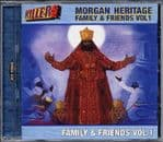 Morgan Heritage -  Family & Friends Volume 1 CD ROOTS