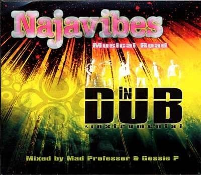 Najavibes - Musical Road In Dub - With Mad Professor And Gussie P CD Naja Tree