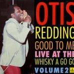 Otis Redding - Good To Me: Live At The Whisky A Go Go Volume 2 (Vinyl LP) Ace Records