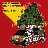 Overproof Sound System - Pull It Up CD Collision