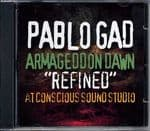 Pablo Gad - Armageddon Dawn Refined At Conscious Sound Studio CD Reggae On Top 2012