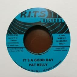 Pat Kelly - It's A Good Day / It's A Good Day Version 7
