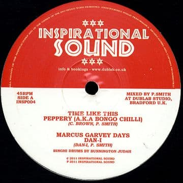 "Peppery (Bongo Chilli) - Time Like This / Dan I - Marcus Garvey Days / Horsnman Coyote 10"" Inspirational Sounds"