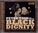 Peter Tosh Black Dignity Early Works Steppin' Razor CD