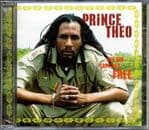 Prince Theo - Set The Captives Free CD New