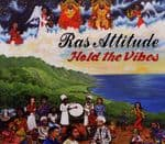 Ras Attitude - Hold The Vibes CD One Drop Records 2012