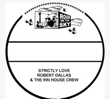"""Robert Dallas - Strictly Love / The Unknown Riddim 7"""" Room In The Sky R.I.T.S."""