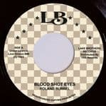 "Roland Burrel - Blood Shot Eyes 7"" Lake Brothers Records TRS"