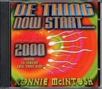 Ronnie McIntosh - De Thing Now Start 2000 CD NEW 2000