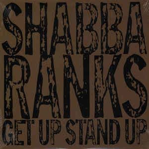 Shabba Ranks - Get Up Stand Up LP Artists Only!