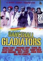 Sister Nancy Brig Jerry Ranking Joe Johnny Osbourne - Dancehall Gladiators DVD