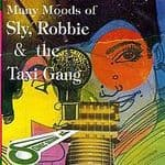 Sly & Robbie - Many Moods Of CD NEW Sonic Sounds