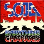 SOJA Soldiers Of Jah Army - Everything Changes CD Singl