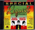 Special Request Volume 3: Duck And Boops Riddims CD
